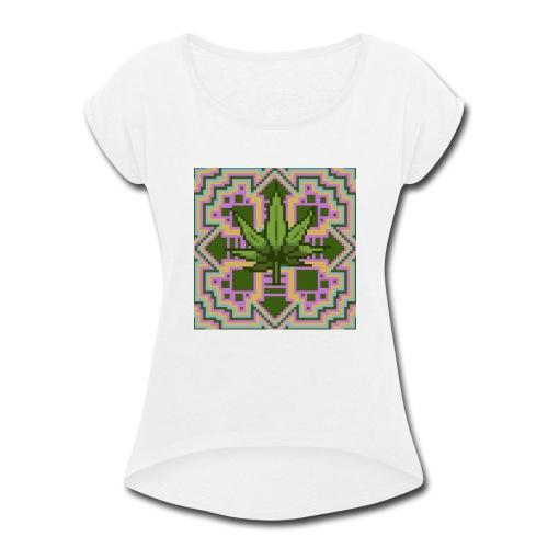 Trippy Marry Jay Leaf - Women's Roll Cuff T-Shirt