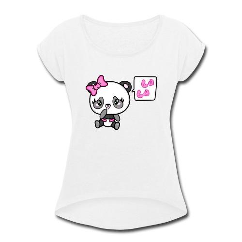 Pinkie Pinky Panda La La - Women's Roll Cuff T-Shirt