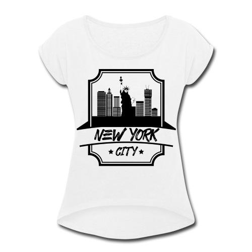 NEW YORK CITY DESIGN 2018 - Women's Roll Cuff T-Shirt