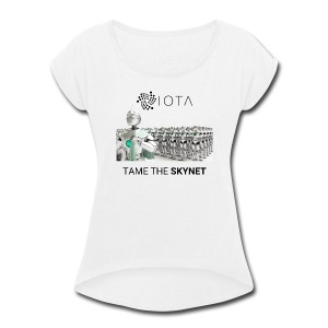 TAME THE SKYNET - Women's Roll Cuff T-Shirt