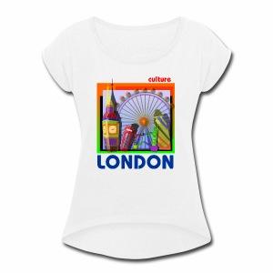 london tshirt - Women's Roll Cuff T-Shirt