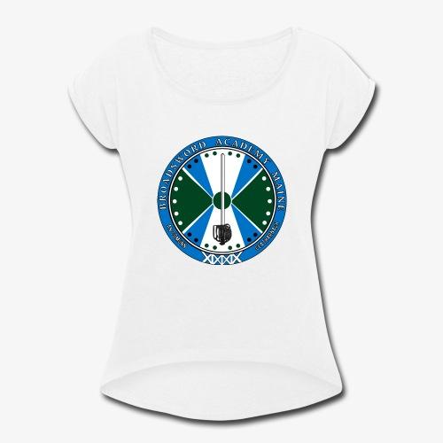 Broadsword Academy Maine Logo - Women's Roll Cuff T-Shirt