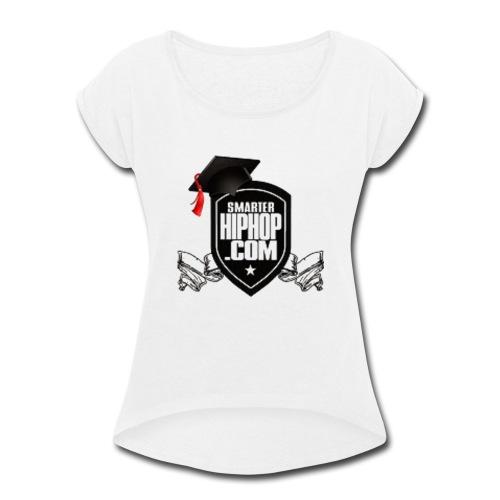 Official Smarterhiphop Merch - Women's Roll Cuff T-Shirt