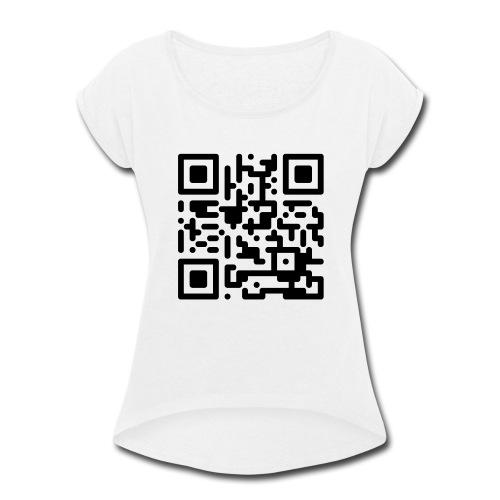 QR Codes are Dumb - Black - Women's Roll Cuff T-Shirt