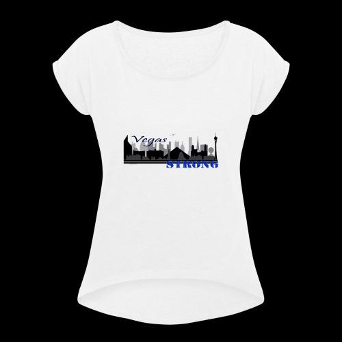 vegasStrong - Women's Roll Cuff T-Shirt
