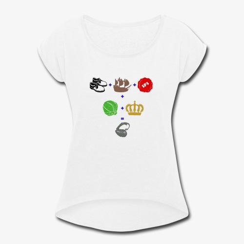walrus and the carpenter - Women's Roll Cuff T-Shirt