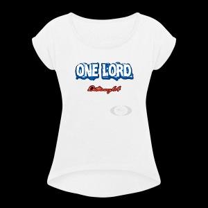 One Lord - Women's Roll Cuff T-Shirt