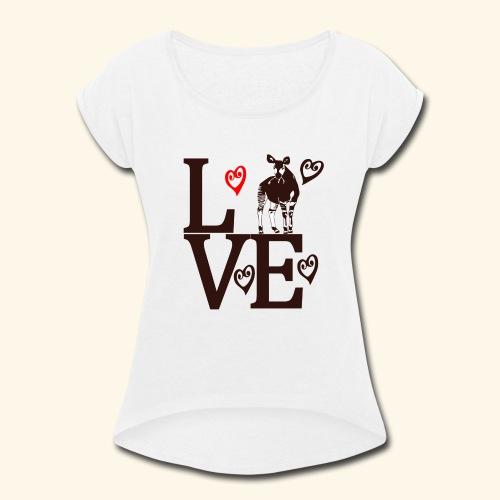 Okapi Love - Women's Roll Cuff T-Shirt