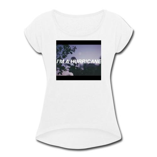 Halsey hurricane products - Women's Roll Cuff T-Shirt