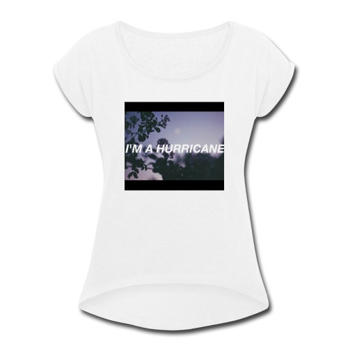 Halsey hurricane products - Women's Roll Cuff T-Shirt