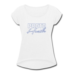 PROTO HUSTLE LOGO BLUE - Women's Roll Cuff T-Shirt