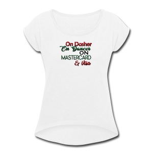 christmasshopping - Women's Roll Cuff T-Shirt