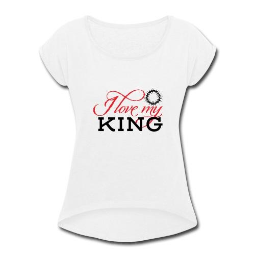King - Women's Roll Cuff T-Shirt