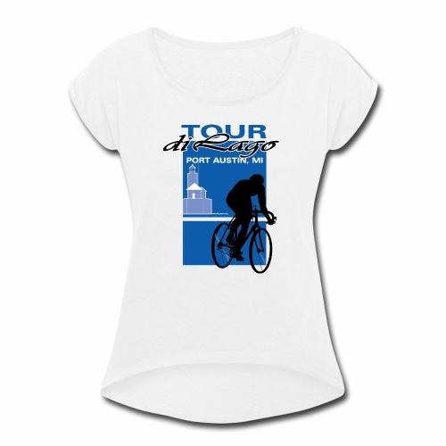 Tour di Lago - Women's Roll Cuff T-Shirt
