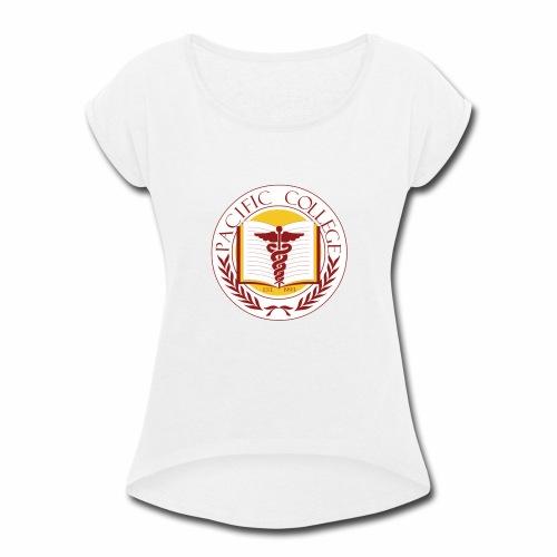 Pacific College - Round - Women's Roll Cuff T-Shirt
