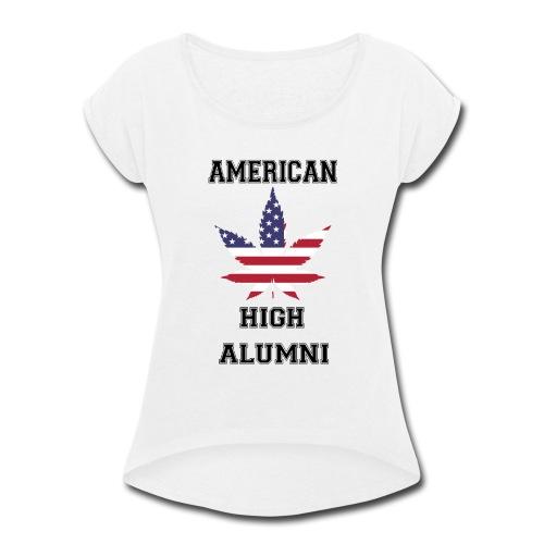 American High Alumni - Women's Roll Cuff T-Shirt
