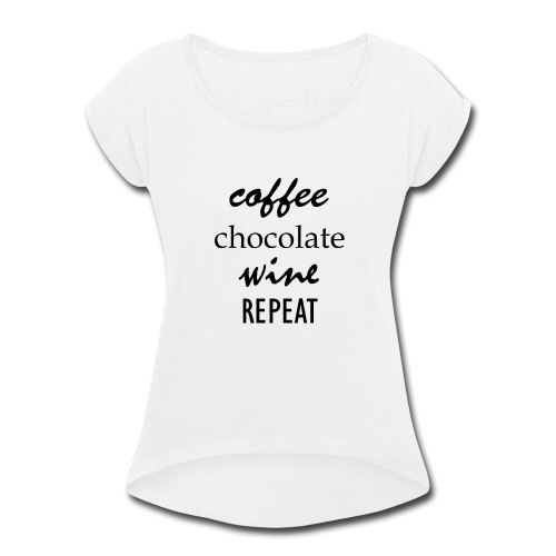 CCWR_quote - Women's Roll Cuff T-Shirt
