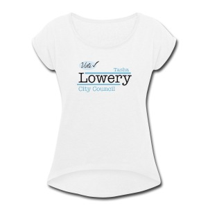 Tasha Lowery - Women's Roll Cuff T-Shirt