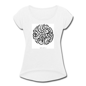 Let the creation to the Creator - Women's Roll Cuff T-Shirt