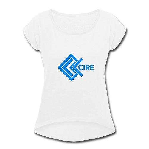Cire Apparel Clothing Design - Women's Roll Cuff T-Shirt