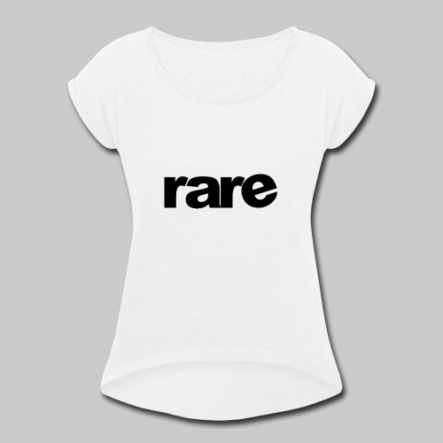 Quality Womens Tshirt 100% Cotton with Rare - Women's Roll Cuff T-Shirt