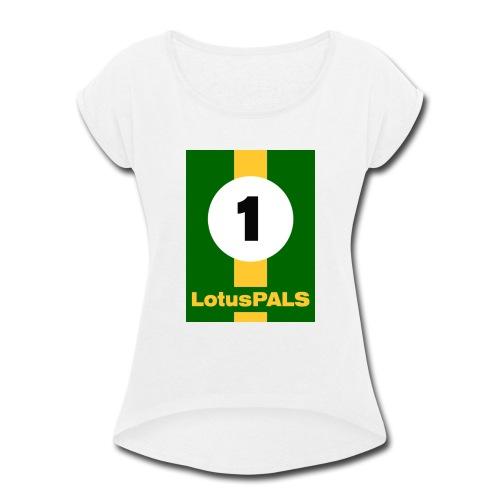 LotusPALS - Women's Roll Cuff T-Shirt