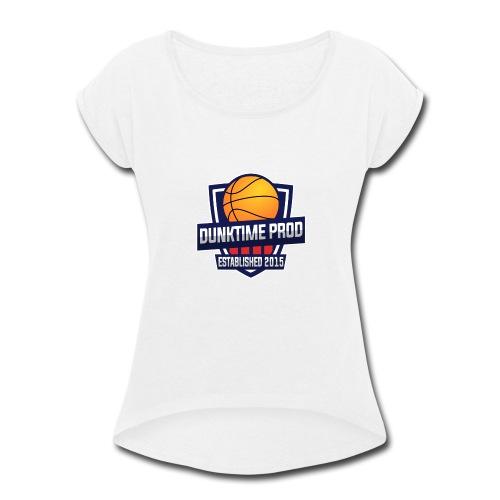 DUNKIME Producions Logo - Women's Roll Cuff T-Shirt