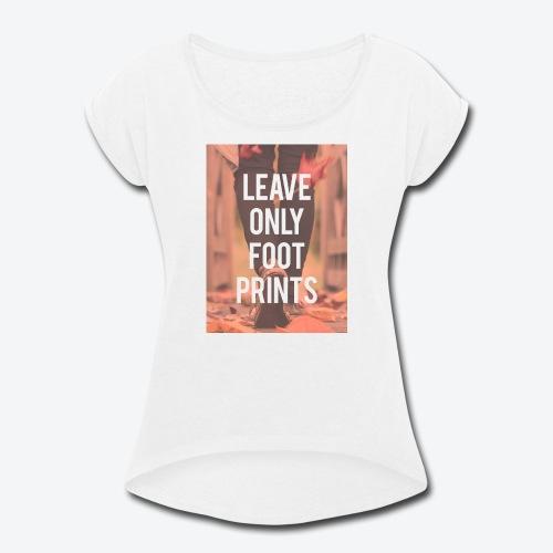 Footprints - Women's Roll Cuff T-Shirt