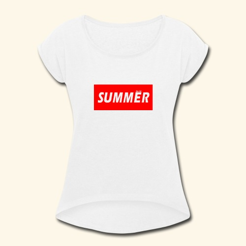 Summer 2k18 - Women's Roll Cuff T-Shirt