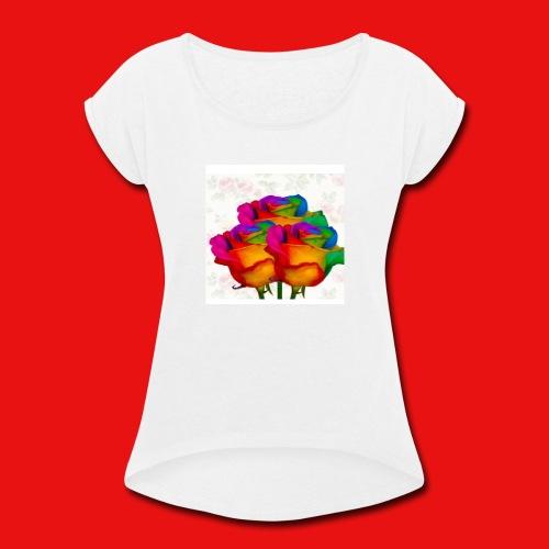 Rainbow Roses - Women's Roll Cuff T-Shirt