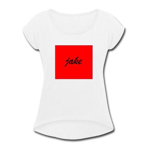 jake_box - Women's Roll Cuff T-Shirt
