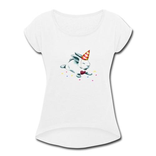 Birthday Bunny (or Unicorn Bunny) - Women's Roll Cuff T-Shirt