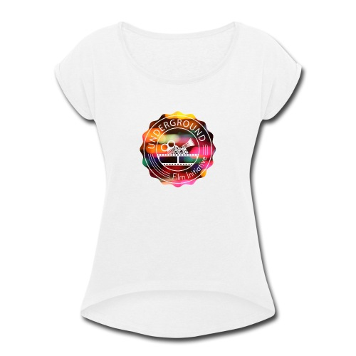 Underground_Film_Initiative_Logo_Colour_Pop_Bokeh - Women's Roll Cuff T-Shirt