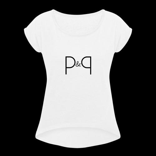 Phoebe & Petard Logo (Initials) - Women's Roll Cuff T-Shirt
