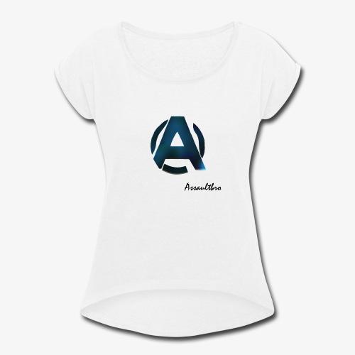 Assaultbro - Women's Roll Cuff T-Shirt