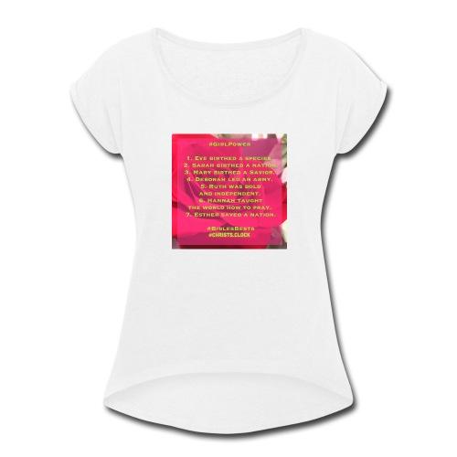 Girl Power Too! - Women's Roll Cuff T-Shirt