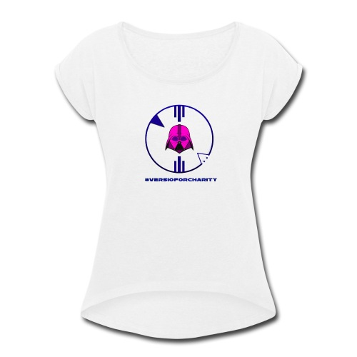 Pink Vader Charity - Women's Roll Cuff T-Shirt