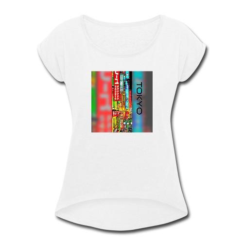Tokyo - Women's Roll Cuff T-Shirt