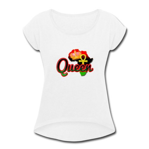 Queen Love - Women's Roll Cuff T-Shirt