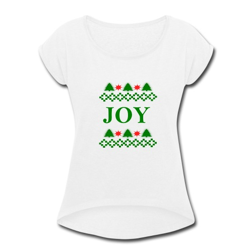 Christmas Joy - Women's Roll Cuff T-Shirt