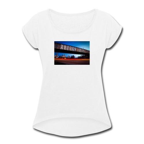 Husttle City Bridge - Women's Roll Cuff T-Shirt