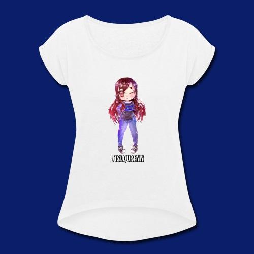 ItsLqurenns Merchandise - Women's Roll Cuff T-Shirt
