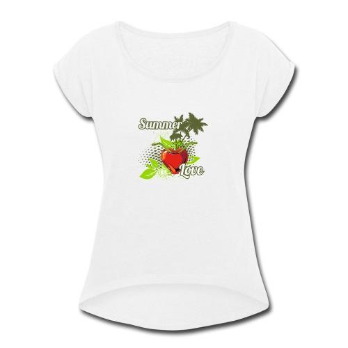 summer love - Women's Roll Cuff T-Shirt