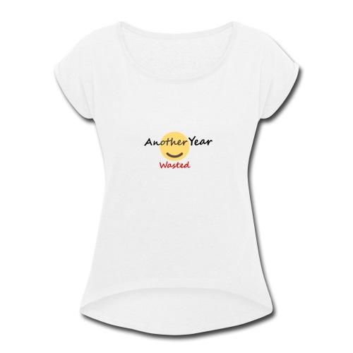 New Year - Women's Roll Cuff T-Shirt