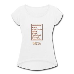 Natural Hair Styles - Women's Roll Cuff T-Shirt