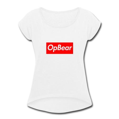 opsupreme - Women's Roll Cuff T-Shirt