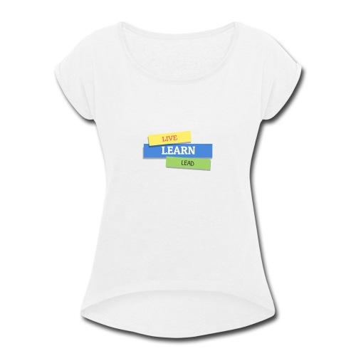 Triple L T-shirt - Women's Roll Cuff T-Shirt