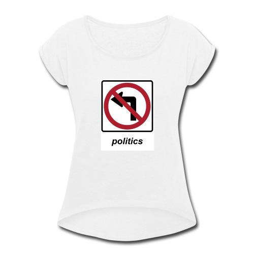 America We Stand - No Socialism No Communism - Women's Roll Cuff T-Shirt