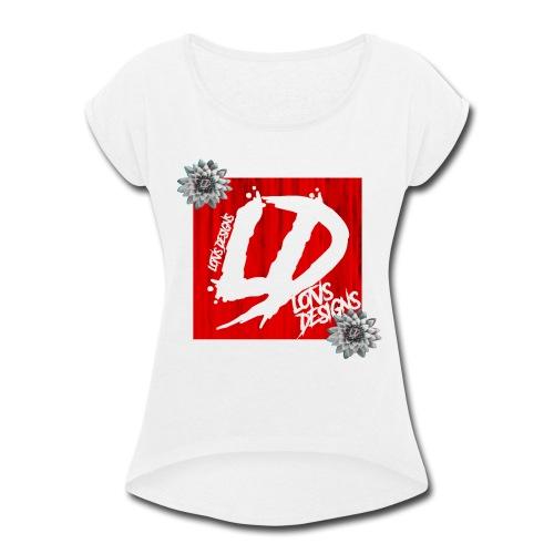 LOTVS DESIGNS RED SERIES - Women's Roll Cuff T-Shirt
