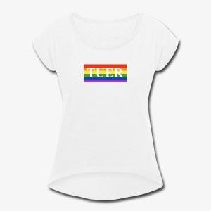 Tuer Pride - Women's Roll Cuff T-Shirt